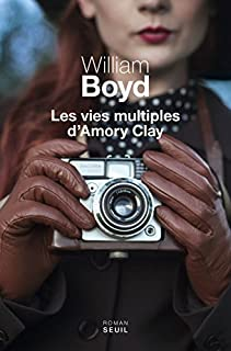 Les vies multiples d'Amory Clay, Boyd, William