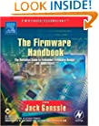 The Firmware Handbook (Embedded Technology)