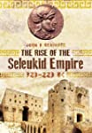The Rise of the Seleukid Empire (323-...