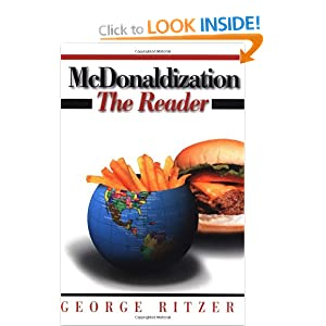 mcdonaldization of health care Production and delivery of fast food are evident in other organisations,  including the health care sector  ritzer g the mcdonaldization of society (2nd  ed.