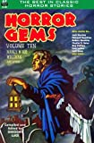 img - for Horror Gems, Volume Ten, Manly Wade Wellman and others (Volume 10) book / textbook / text book