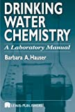 img - for Drinking Water Chemistry: A Laboratory Manual book / textbook / text book