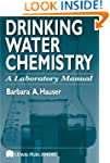 Drinking Water Chemistry: A Laborator...