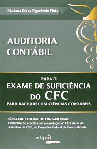 Auditoria Contábil. Para o Exame de Suficiência do CFC Para Bacharel em Ciências Contábeis (Em Portuguese do Brasil)