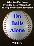 img - for On Balls Alone: What You Can Learn from the book