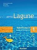 Lagune. Arbeitsbuch. Per le Scuole superiori: LAGUNE.1.Arbeitsbuch (l.ejercic.)