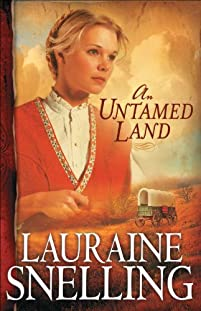 (FREE on 9/24) An Untamed Land by Lauraine Snelling - http://eBooksHabit.com
