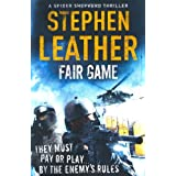Fair Game (The 8th Spider Shepherd Thriller)by Stephen Leather