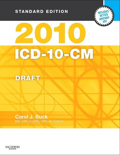2010 Icd-10-Cm, Standard Edition Draft (Softbound), 1E (Sanders Icd-10-Cm (Standard Edition/2 Vols))