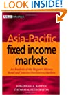 Asia-Pacific Fixed Income Markets: An Analysis of the Money, Bond, and Interest Derivative Markets of the Region