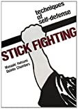 Stick Fighting: Techniques of  Self-Defense (1568364997) by Hatsumi, Masaaki