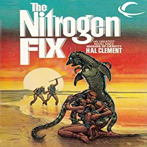 The Nitrogen Fix | [Hal Clement]