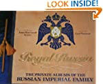 Royal Russia: The Private Albums of t...
