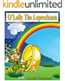 O'Lolly The Leprechaun - A Funny Rhyming Children's Picture Book ( Bedtime Story and Young Readers)