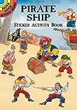 Pirate Ship Sticker Activity Book (Dover Little Activity Books Stickers)