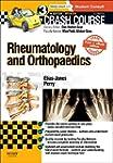 Crash Course Rheumatology and Orthopa...