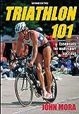 Triathlon 101 - 2nd Edition