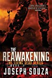 The Reawakening (The Living Dead Series, Book 1)