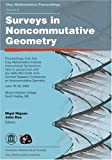 img - for Surveys in Noncommutative Geometry (Clay Mathematics Proceedings) by Nigel Higson and John Roe (2006) Paperback book / textbook / text book