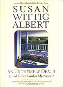 An Unthymely Death And Other Garden Mysteries