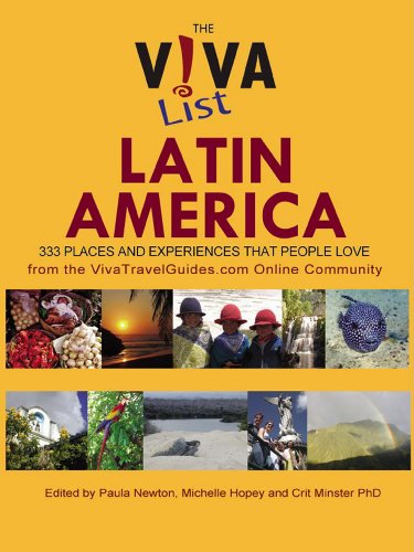 The Viva List Latin America: 333 Places and Experiences People Love