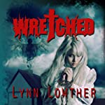 Wretched | Lynn Lowther