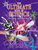 The Ultimate Book of Science: Everything you need to know