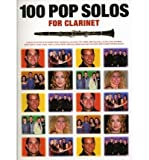 img - for [(100 Pop Solos: For the Clarinet * * )] [Author: Nick Crispin] [Jul-2000] book / textbook / text book