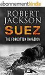 Suez: The Forgotten Invasion (English...