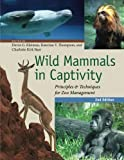 img - for Wild Mammals in Captivity: Principles and Techniques for Zoo Management, Second Edition book / textbook / text book