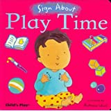 Play Time (Sign about)