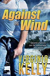 (FREE on 6/19) Against The Wind by Virginia Kelly - http://eBooksHabit.com