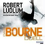 Das Bourne-Duell | Robert Ludlum,Eric Van Lustbader