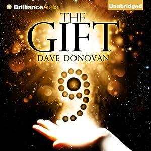 The Gift | [Dave Donovan]