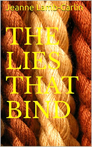 The Lies That Bind (Allison Taylor Series Book 1) by Jeanne Lamb-Carlin