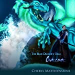 The Blue Dragon's Geas: Outcast, Volume 1 | Cheryl Matthynssens