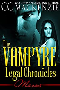 The Vampyre Legal Chronicles - Marcus: Paranormal Vampire Romance - Book: 1 by CC MacKenzie ebook deal