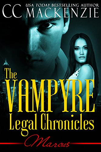 The Vampyre Legal Chronicles - Marcus by CC Mackenzie ebook deal