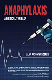 Anaphylaxis: A Medical Thriller