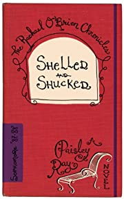 Shelled and Shucked (The Rachael O'Brien Chronicles Book 3)