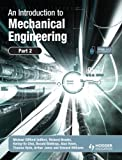 An Introduction to Mechanical Engineering: Part 2 (Pt. 2)