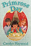 Primrose Day (A Voyager/HBJ book) (0152635106) by Haywood, Carolyn