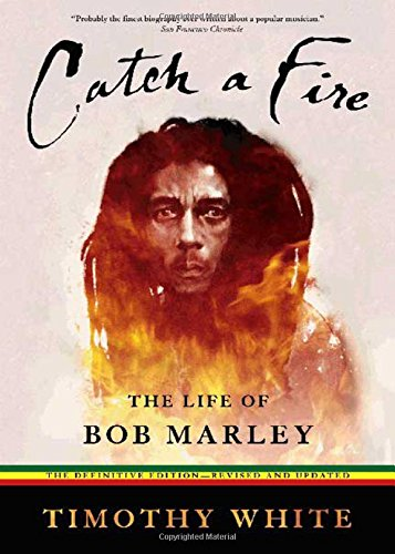 Catch a Fire: The Life of Bob Marley