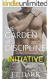 The Garden of Discipline: Book 1 Initiative