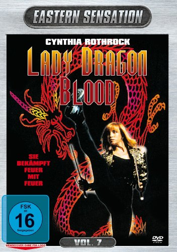 Cynthia Rothrock - Lady Dragon Blood - Eastern Sensation Vol. 7