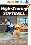 High Scoring Softball: Hitting - Bunt...