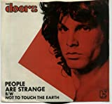 people are strange / not to touch the earth 45 rpm single