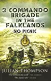 3 COMMANDO BRIGADE IN THE FALKLANDS: No Picnic (1844158799) by Thompson, Julian