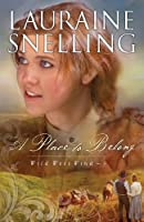 A Place to Belong (Wild West Wind Book #3)