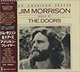 Jim Morrison + the Doors American Prayer, An +3